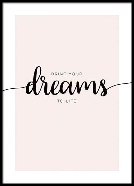 Bring Your Dreams Poster in the group Prints / Text posters / Motivational at Desenio AB (14147)