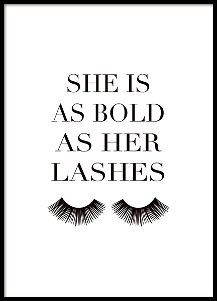 As Bold as Her Lashes Poster in the group Prints / Text posters at Desenio AB (14150)