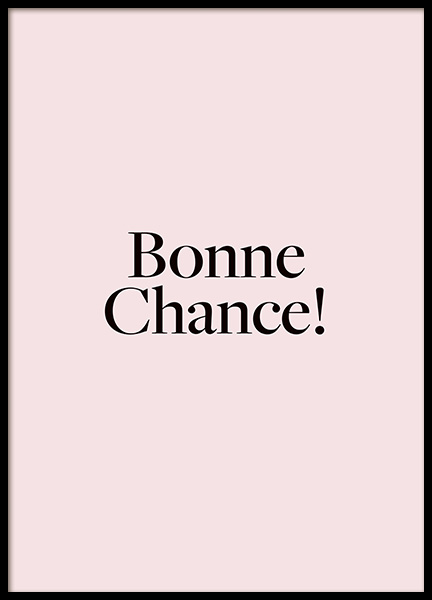 Bonne Chance Poster in the group Prints / Text posters at Desenio AB (14412)