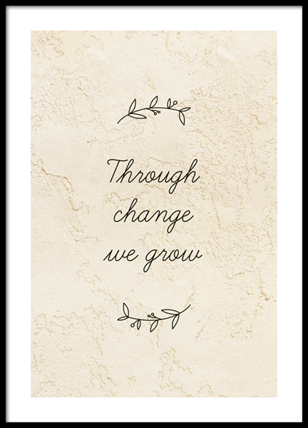 Through Change We Grow Poster