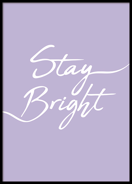 Stay Bright Poster