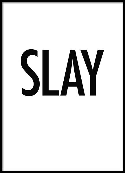 Slay Poster in the group Prints / Sizes /  at Desenio AB (2188)