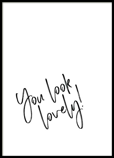 You Look Lovely  Poster in the group Prints / Text posters at Desenio AB (2259)