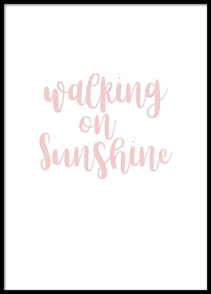 Walking On Sunshine  Poster in the group Prints / Typography & quotes at Desenio AB (2261)