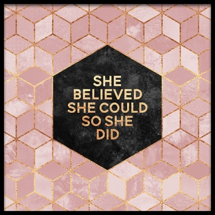 She Believed She Could So She Did Poster in the group Prints / Sizes / 50x50cm | 20x20 at Desenio AB (2378)
