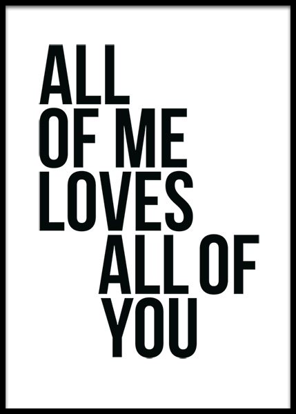 All Of Me Poster in the group Prints / Typography & quotes at Desenio AB (2408)