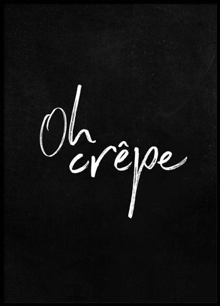 Oh Crêpe Poster in the group Prints / Text posters at Desenio AB (2487)