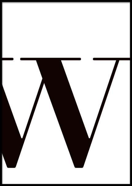Letter W Poster in the group Prints / Sizes / 50x70cm | 20x28 at Desenio AB (2636)