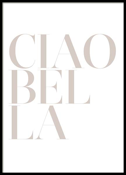 Ciao Bella Poster in the group Prints / Text posters at Desenio AB (2664)