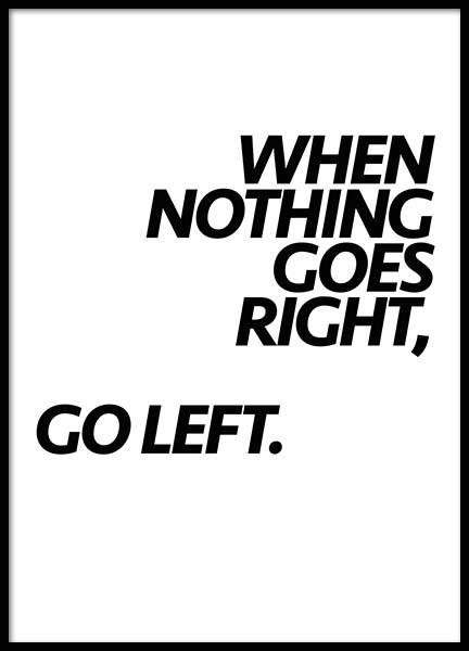 Go Left Poster in the group Prints / Typography & quotes at Desenio AB (2758)