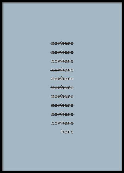 Nowhere Poster in the group Prints / Typography & quotes at Desenio AB (3167)