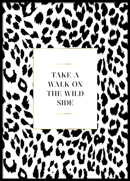 On The Wild Side Poster in the group Prints / Text posters at Desenio AB (3181)