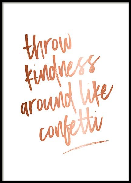 Throw Kindness Poster in the group Prints / Text posters at Desenio AB (3407)
