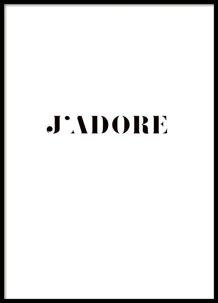 J'Adore Poster in the group Prints / Sizes / 30x40cm | 12x16 at Desenio AB (3613)