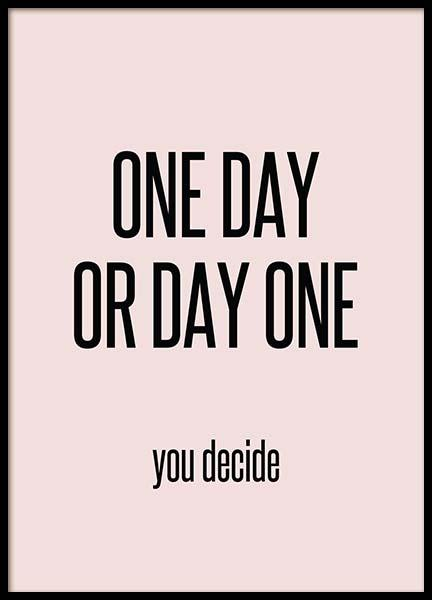 One Day Poster in the group Prints / Typography & quotes at Desenio AB (3667)