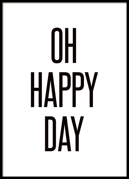 Oh Happy Day Poster in the group Prints / Typography & quotes at Desenio AB (3668)