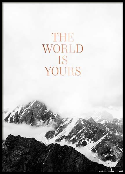 The World Is Yours Poster in the group Prints / Text posters at Desenio AB (3874)