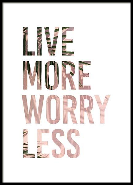 Live More Poster in the group Prints / Typography & quotes at Desenio AB (3875)