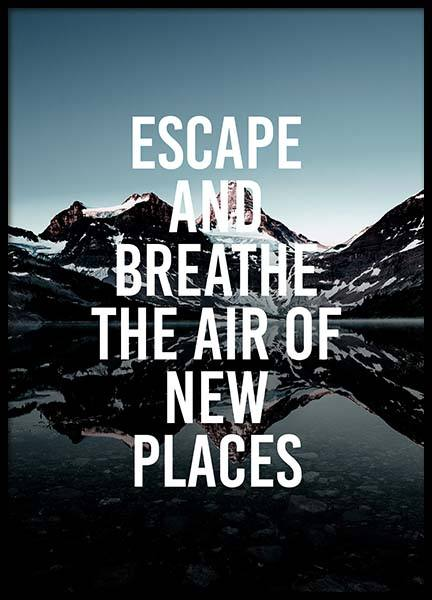Escape And Breathe Poster in the group Prints / Typography & quotes at Desenio AB (3878)