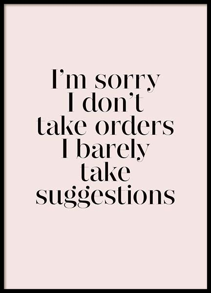 I Don't Take Orders Poster in the group Prints / Typography & quotes at Desenio AB (3940)