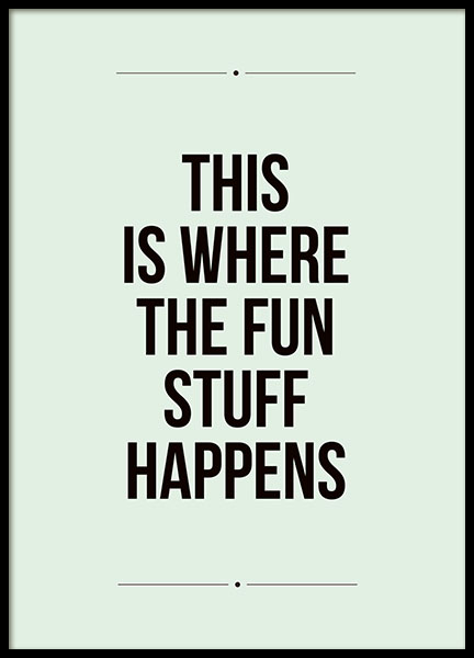 Fun Stuff, Poster in the group Prints / Typography & quotes at Desenio AB (7938)