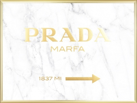 Prada Marfa poster with gold text with a marble background