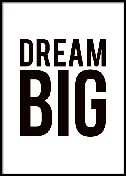 Poster with the text, Dream big, prints Sweden