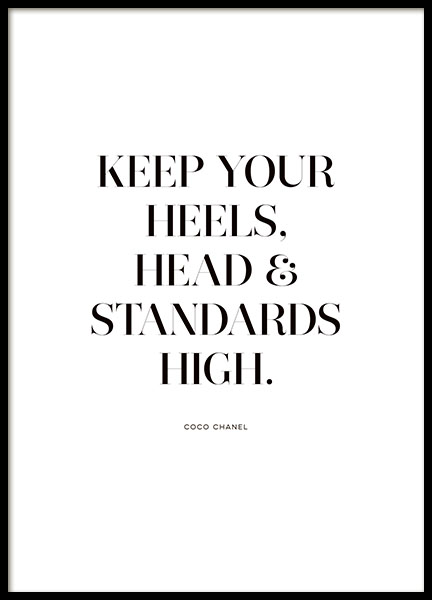 Print with the quote, Keep your heels and standards high