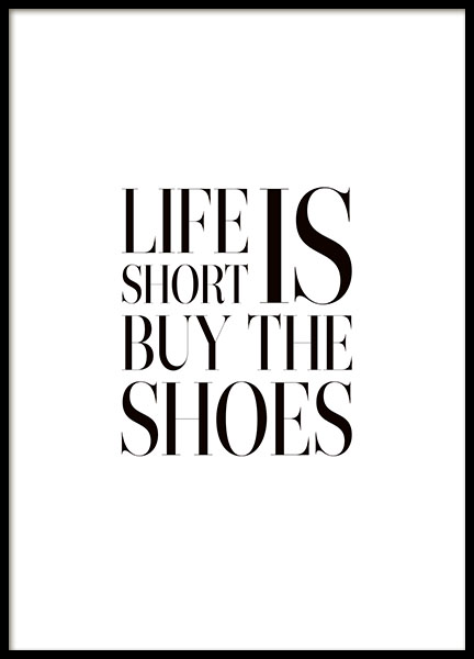 Fun typography print with quote about shoes, fashion quotes