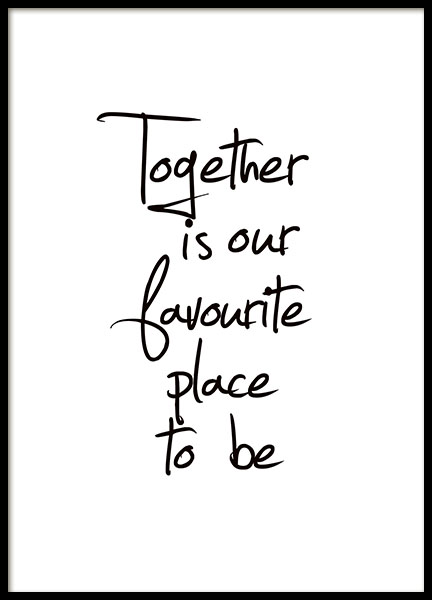 Together Is Our Favourite Place, Poster in the group Prints / Typography & quotes at Desenio AB (8433)