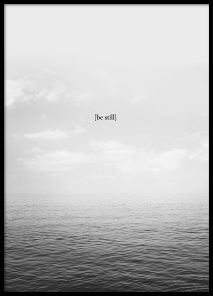 Be Still, Posters in the group Prints / Motivational at Desenio AB (8552)