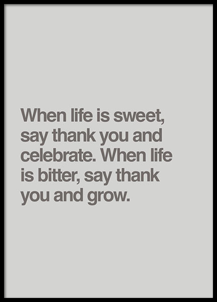 When Life Is Sweet... Poster in the group Prints / Typography & quotes at Desenio AB (8756)