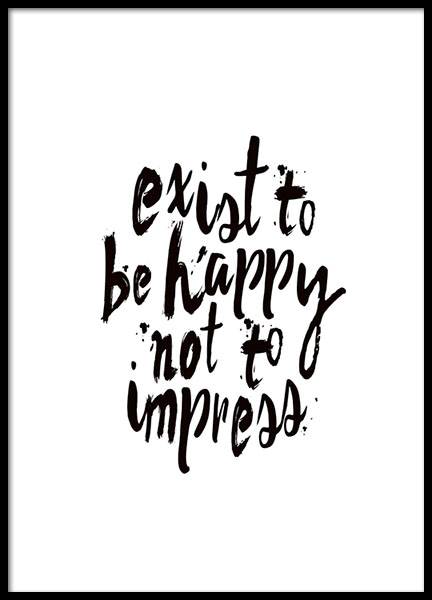 Exist To Be Happy Poster in the group Prints / Typography & quotes at Desenio AB (8788)
