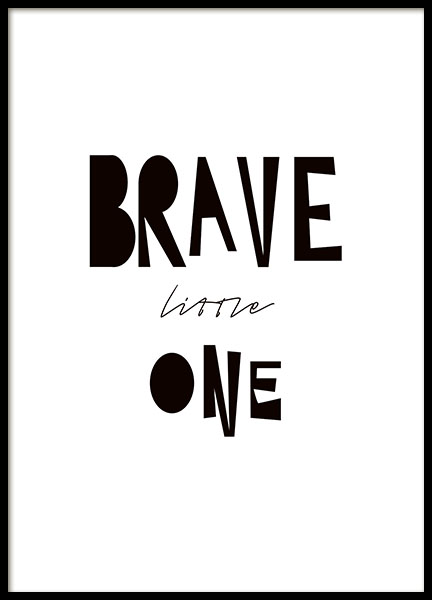 Brave Little One Poster in the group Prints / Kids posters at Desenio AB (8879)