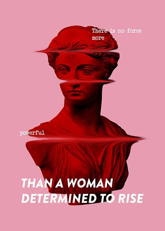 "- Pink typography with the quote ""There is no force more powerful than a woman determined to rise"" with a statue of a woman in the background."