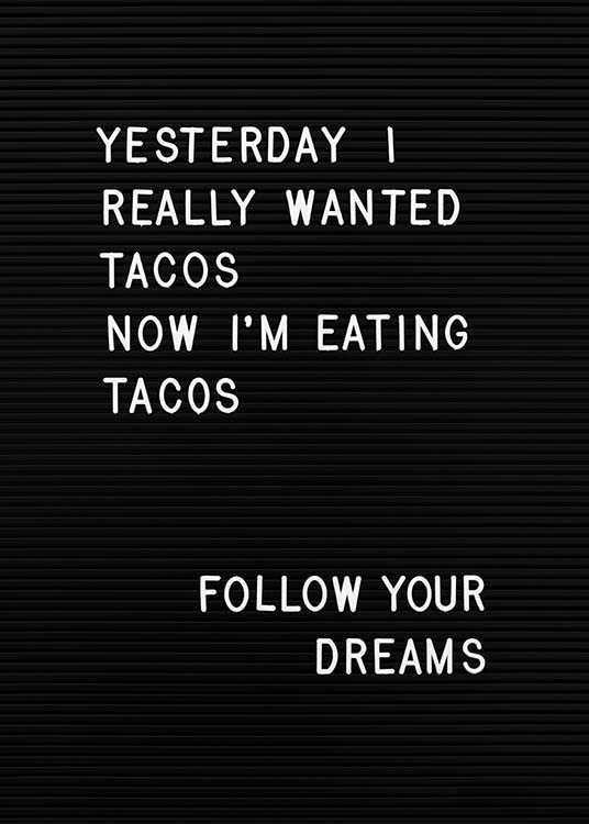 Taco Dreams Poster / Text posters at Desenio AB (10361)