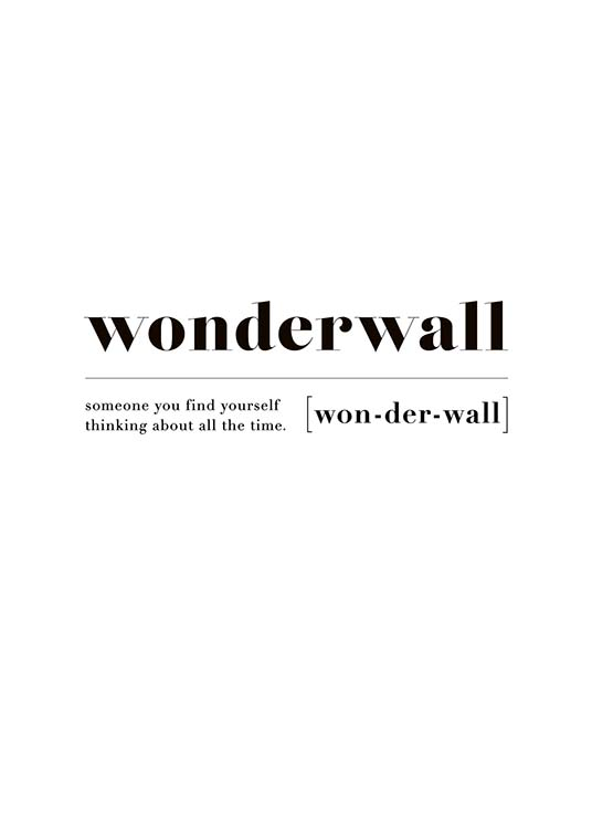 "- Typography with the definition of ""Wonderwall"""