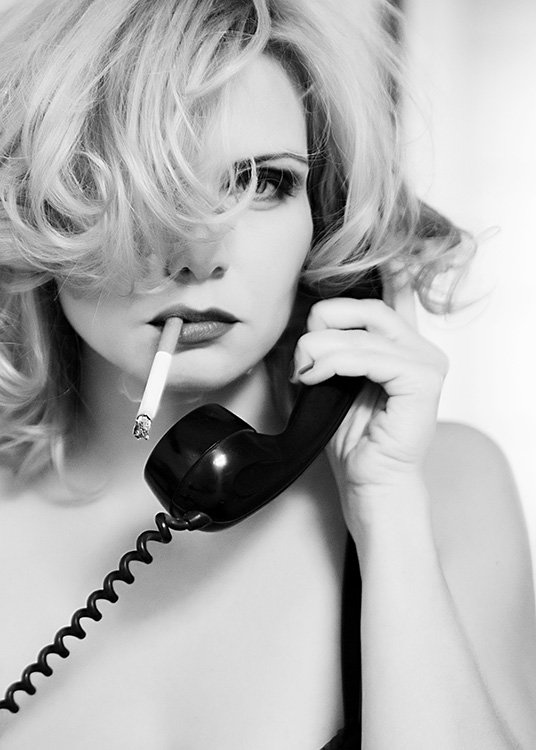 - Black and white retro poster of a woman smoking while on the phone with a lascivious look in her eyes.