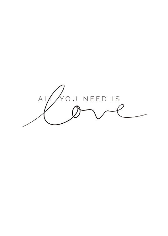 You Need Love Poster / Text posters at Desenio AB (11466)