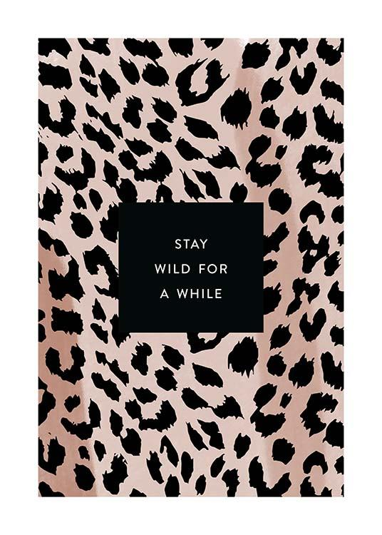 Stay Wild Poster / Text posters at Desenio AB (11621)