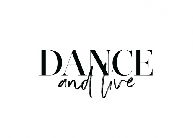 Dance and Live Poster / Text posters at Desenio AB (11650)