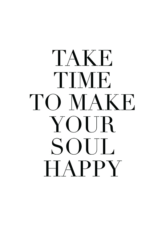 Make Your Soul Happy Poster / Text posters at Desenio AB (11847)