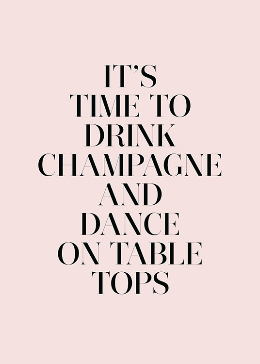 Champagne and Dance Poster / Text posters at Desenio AB (11909)