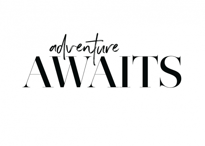Adventure Awaits Poster / Text posters at Desenio AB (12605)