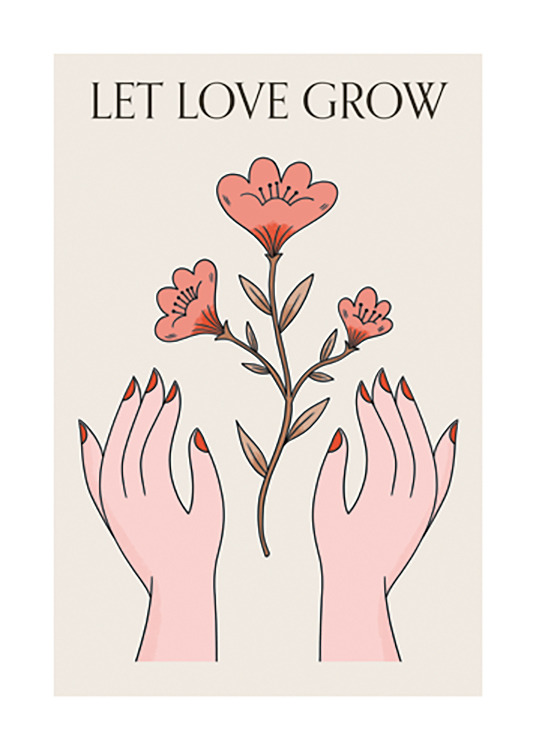 – Graphic illustration of red flowers in between a pair of hands against a beige background, with text above them