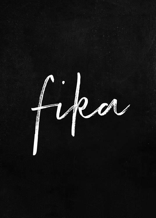 "- Modern kitchen poster with the Swedish word for coffee break ""Fika""."