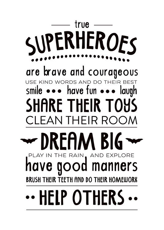 - Nicely designed text poster in black and white listing the rules that a real superhero should follow