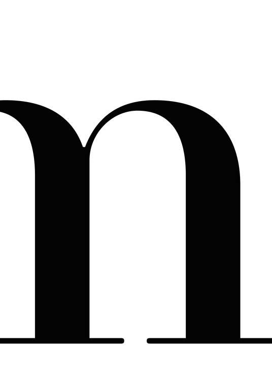 - Simple poster with the letter M in black and white.