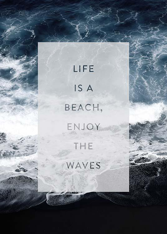 Enjoy The Waves Poster / Text posters at Desenio AB (3883)