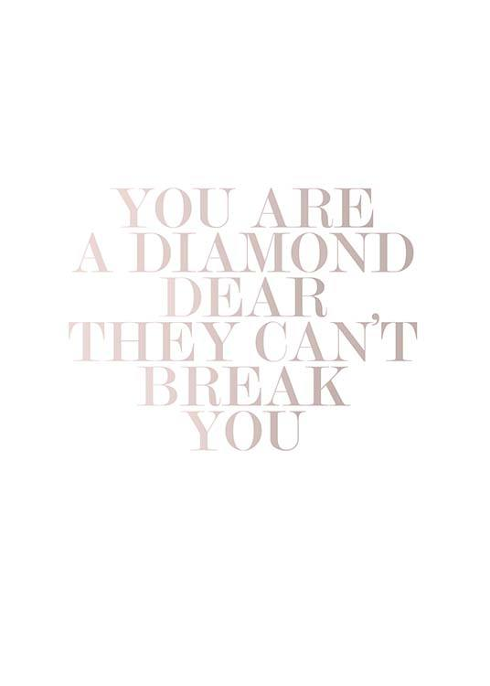 you are a diamond poster